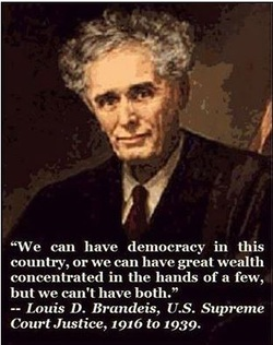 Louis D. Brandeis Oligarchy Quote