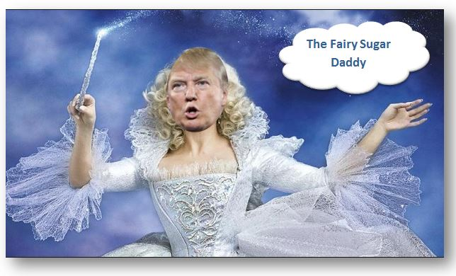Trump making America  great is a better fairy tale than anything from Disney.