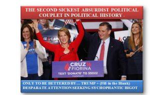 Cruz-Fiorina 2016: Historically Shameless & Desperate Move Still Deserves Its Due Recognition Even Among Trump & General 2016 Craziness