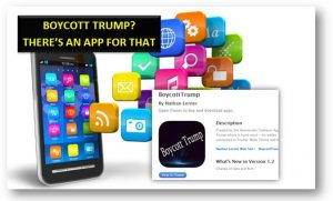 Boycott Trump and help your fellow Americans.- There's an App for that.