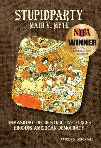 StupidParty Math v. Myth written by Patrick M. Andendall