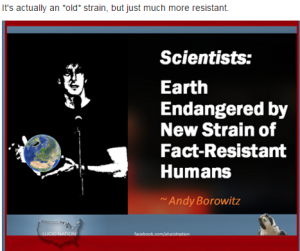 Earth is endangered by a new strain of fact-resistant humans... aka the Stupidparty.